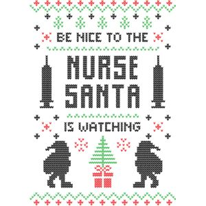 Be nice to the nurse santa is watching Thumbnail